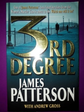 3rd Degree (The Women's Murder Club), James Patterson, Andrew Gross, Good Condit