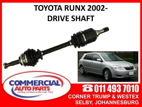 Toyota Runx 02- Drive shaft for sale