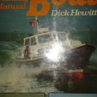 Motor Boat & Yachting Manual - Dick Hewitt. for sale  East Rand