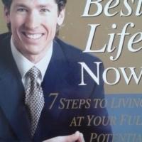 Your Best Life Now - Joel Osteen.