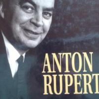 Anton Rupert - n Lewensverhaal - Eerste uitgawe, Derde druk 2006.