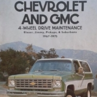 (BOOK) Chevrolet and GMC 4 Wheel Drive Maintenance 1967 - 1975 - Clymer Publications.