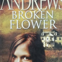 Broken Flower - Virginia Andrews - The Early Spring Series #1.