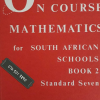 On Course Mathematics For South African Schools – Book  2 – Standard Seven – McMullen & Williams.