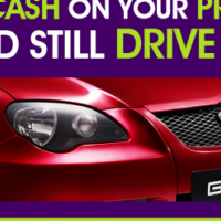 Get cash for your Proton and still drive it!