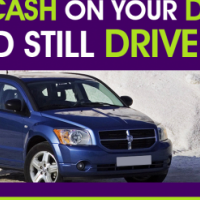Cash in a hurry! Raise cash on your Dodge and still drive it!