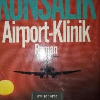 Airport-Klinik - Roman - Heinz G. Konsalik.
