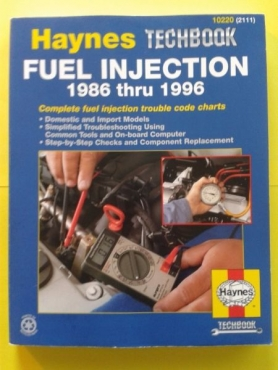 (BOOK) Fuel Injection 1986 thru 1996 - Haynes - 10220 (2111) - Techbook.