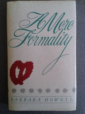 A Mere Formality - Barbara Howell.