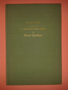 Ludmila A Story Of Liechtenstein by Paul Gallico.