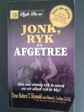 Jonk, Ryk En Afgetree - Robert. T. Kiyosaki.