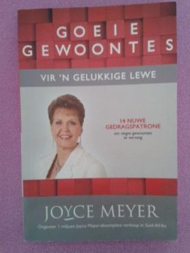 Goeie Gewoontes Vir N Gelukkige Lewe - Joyce Meyer.