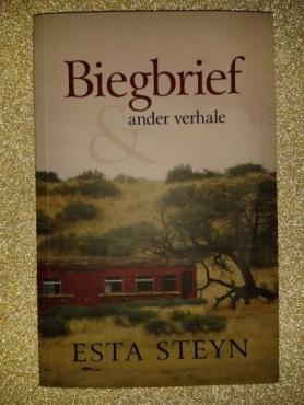 Biegbrief & Ander Verhale - Esta Steyn.