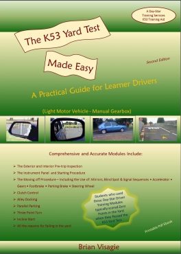 The k53 yard test made easy a practical guide for learner drivers the k53 yard test made easy a practical guide for learner drivers fandeluxe Gallery