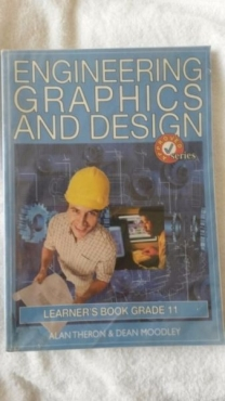 Engineering Graphics And Design - Grade 11.