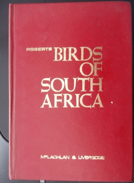 Roberts Birds of South Africa - Hardcover – by G. & R. Liversidge McLachlan - excellent condition -