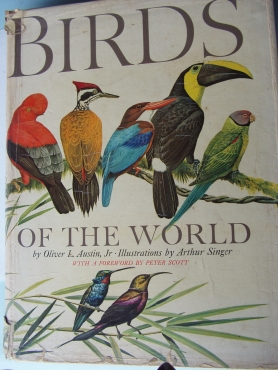 Birds of the World -  Hardcover –by Oliver L. Austin