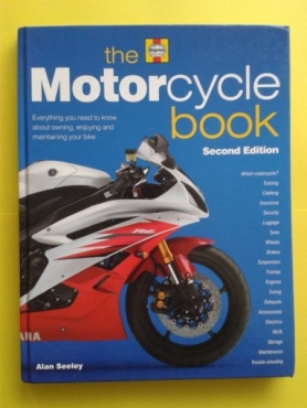 The Motorcycle book - Second Edition - Haynes - Alan Seeley.
