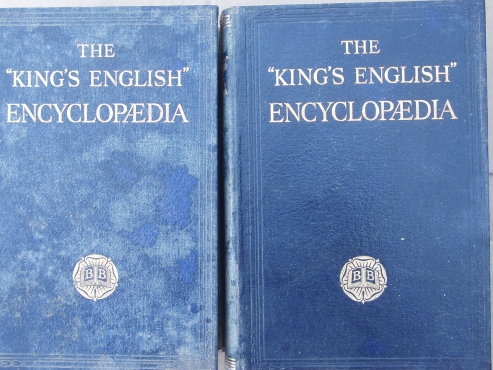 The KIngs English Ecycyclopedia - Volumes 1& 2 - 1933 - Great Brtain