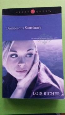 Dangerous Sanctuary - Lois Richer.