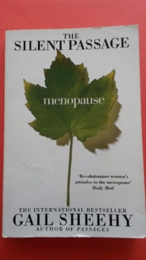 The Silent Passage - Menopause - Gail Sheehy.