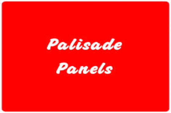 Palisade Panels - at