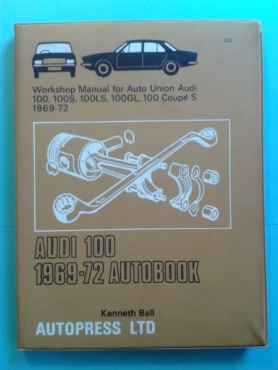 (Book) Auto Union Audi 100 (1969-72) - Workshop Manual - Autopress LTD - Kenneth Ball.