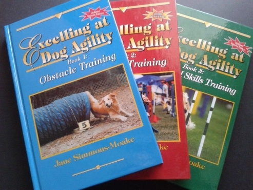 Excelling at Dog Agility : Book 1,2,3 - Jane Simmons-Moake. (All for the Price)