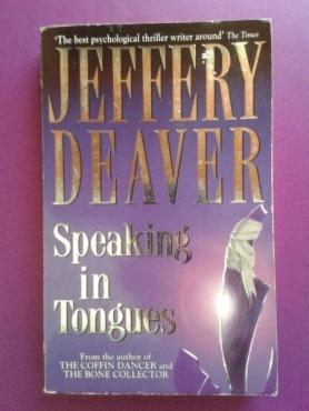 Speaking in Tongues - Jeffery Deaver.