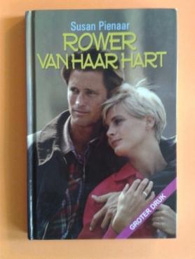Rower Van Haar Hart - Susan Pienaar - Groter druk.