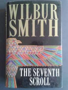 The Seventh Scroll - Wilbur Smith - Published 1995 - Ancient Egypt #2.