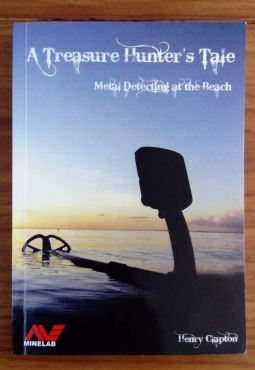 Beach Metal Detecting & Treasure Hunting Book - A Treasure Hunters Tale