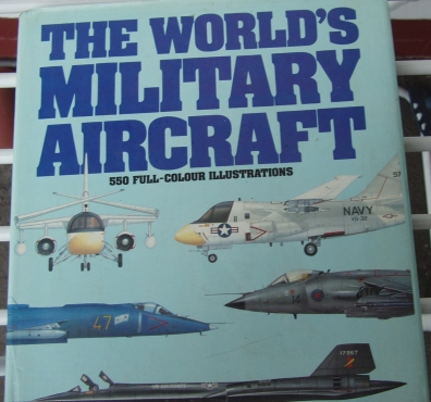 Used, The World's Military Aircraft by Bill Gunston - Hard Cover with 550 illustrations for sale  Pietermartizburg