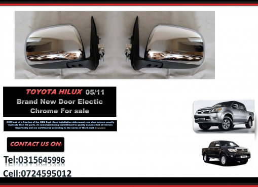 Toyota Hilux 2005/11 New Door Mirror Electric Chrome for sale price:R750 each