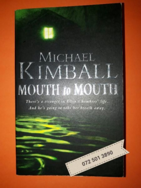 Mouth To Mouth - Michael Kimball.