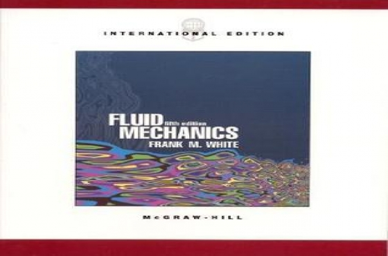 Fluid Mechanics by F. White.