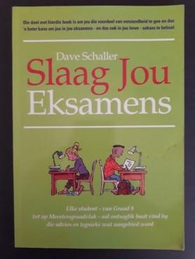 Slaag Jou Eksamens - Dave Schaller.