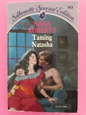 Taming Natasha - Nora Roberts - The Stanislaskis #1 - Silhouette.