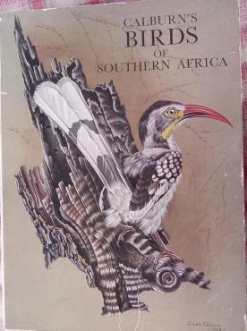 Calburn's Birds of Southern Africa- by Simon Calburn 1968