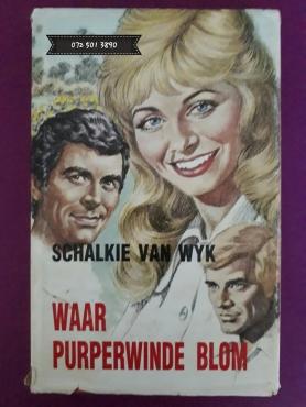 Waar Purperwinde Blom - Schalkie Van Wyk.