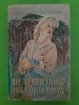 Die Verdwyning Van Fidelia Colyn - Christo Van Der Merwe.