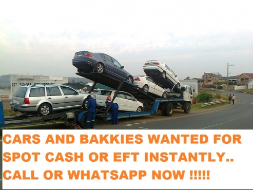 100x Cars and bakkies wanted today..