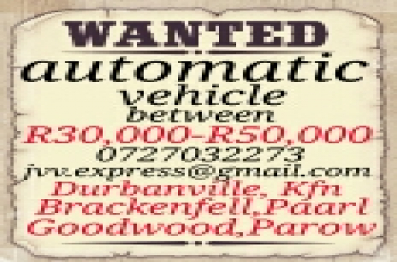 wanted automatic vehicles