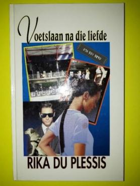 Voetslaan Na Die Liefde - Rika Du Plessis.