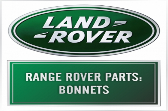 Range Rover parts  - Bonnets