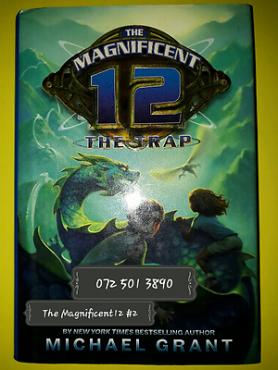 The Trap - The Magnificent 12 #2 - Michael Grant.