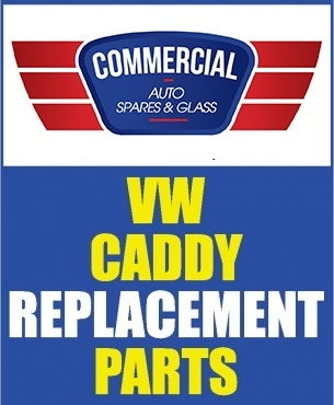 VW Caddy Mechanical Spares, Body Parts AND Glass!