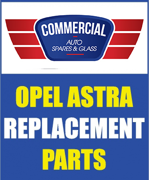 Opel Astra Mechanical Spares and Body Spares AND Glass!