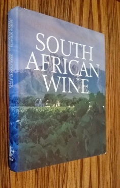 The Complete Book of South African Wine.