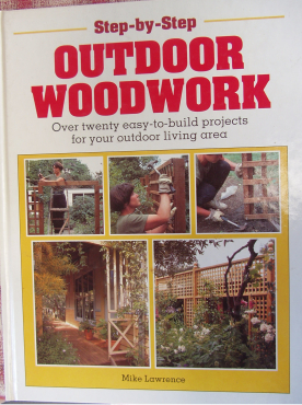 Step-By-Step Outdoor Woodwork